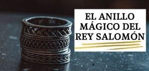 El Anillo Mágico del Rey Salomón