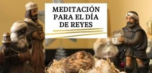 Meditación para el Día de Reyes