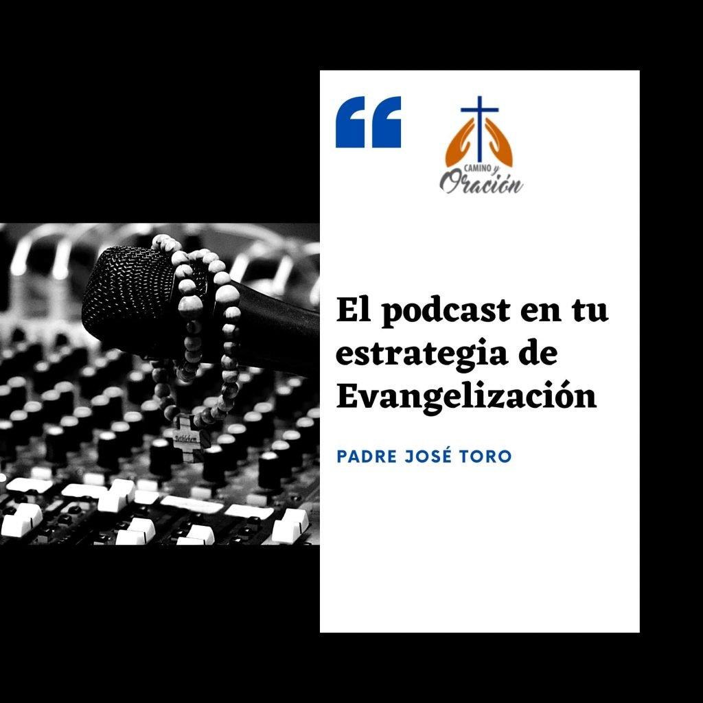 el podcast en la evangelizacion digitak