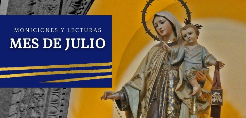 Lecturas y moniciones del mes de julio, virgen del Carmen